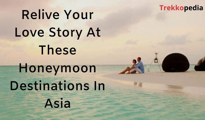 Honeymoon Destinations In Asia